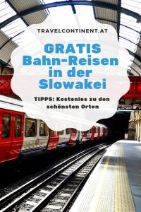 Gratis Bahn-Reisen in der Slowakei
